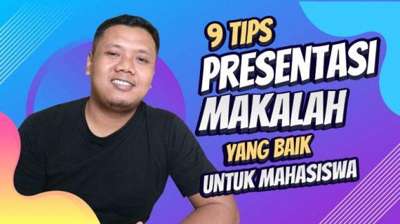 Tips Menyampaikan Presentasi Makalah/Tugas Kuliah yang Baik Untuk Mahasiswa