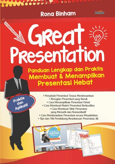 Buku Teknik Presentasi Great Presentation