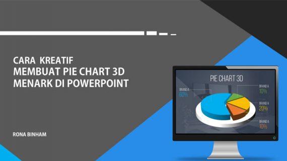 Cara Kreatif Membuat Grafik Kue 3D Menarik Di Powerpoint
