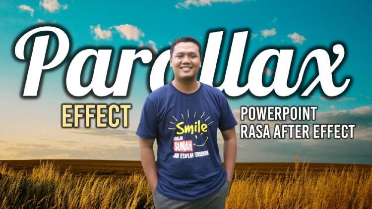 Cara membuat parallax effect di powerpoint