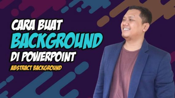 Cara Membuat Background Powerpoint | Abstract Background Yang Keren dan Menarik
