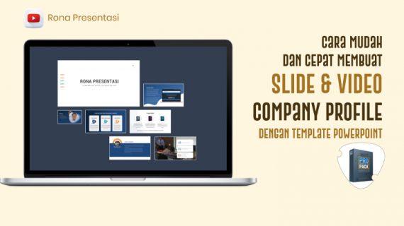 Membuat Slide dan Video Company Profile Lebih Mudah dan Cepat Dengan Template Powerpoint Pro Presentation Pack