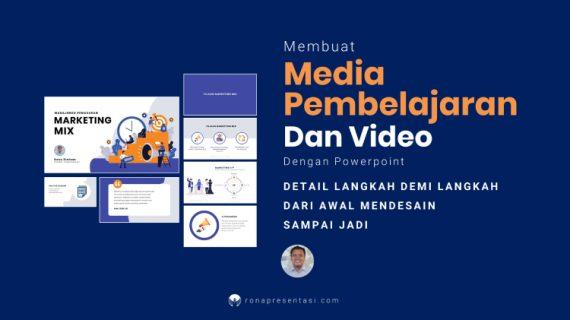 Membuat Media Pembelajaran Menarik Slide dan Video Dengan Powerpoint
