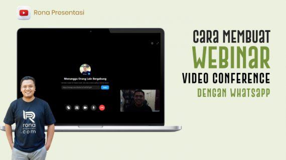 Cara Membuat Webinar Video Conference atau Kelas Digital atau Kelas Online Dengan Whatsapp