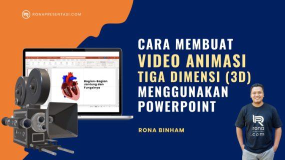 Cara Membuat Video Animasi 3D Dengan Powerpoint Yang Keren dan Menarik