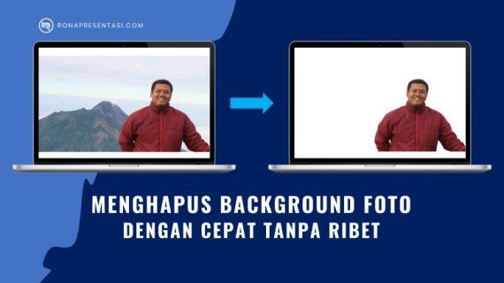Cara Menghapus Background Foto Online Cepat Tanpa Ribet