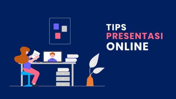 11 Tips Presentasi Online Agar Presentasi Online Berjalan Baik dan Lancar