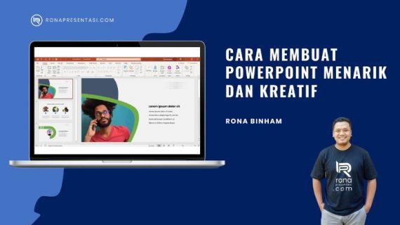 Tutorial Membuat Powerpoint Yang Menarik dan Kreatif Untuk Presentasi