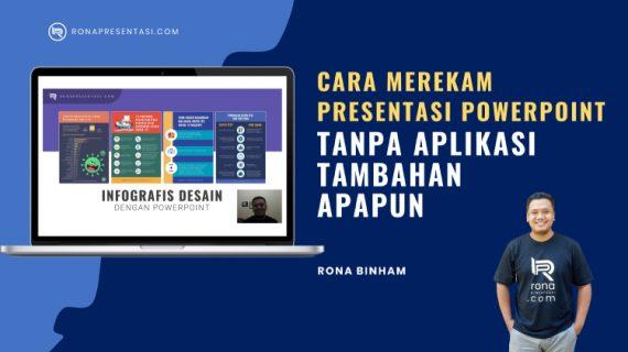 Cara Merekam Presentasi PowerPoint Di Laptop Tanpa Aplikasi Tambahan Apapun