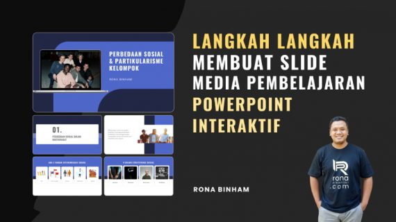 Langkah-Langkah Membuat Media Pembelajaran Powerpoint Interaktif